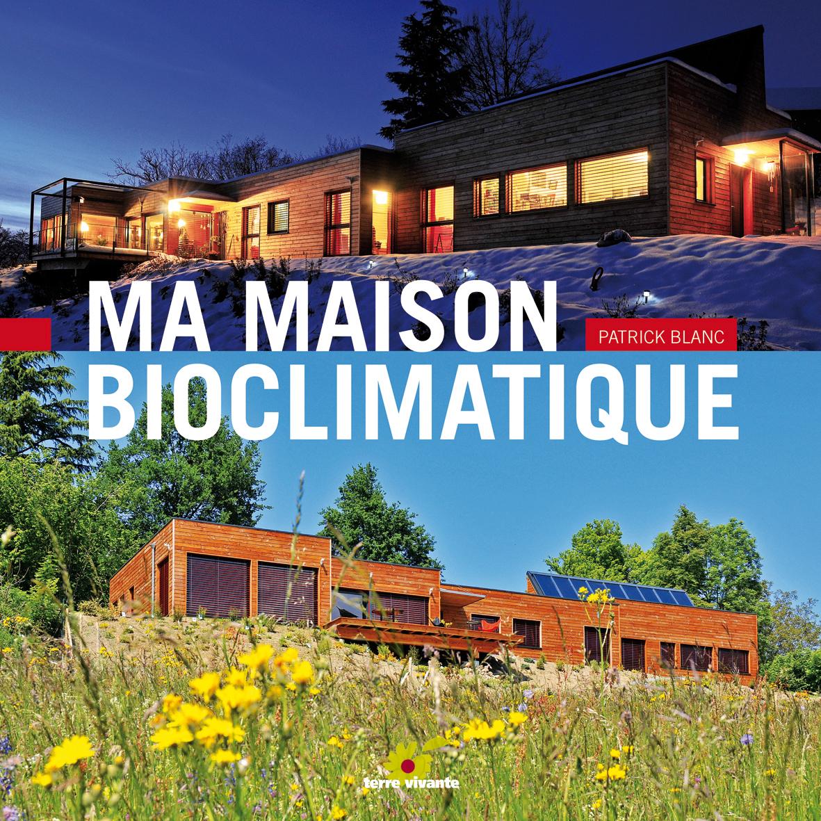 Souvent Maison bioclimatique - SARL Nicollet GP33